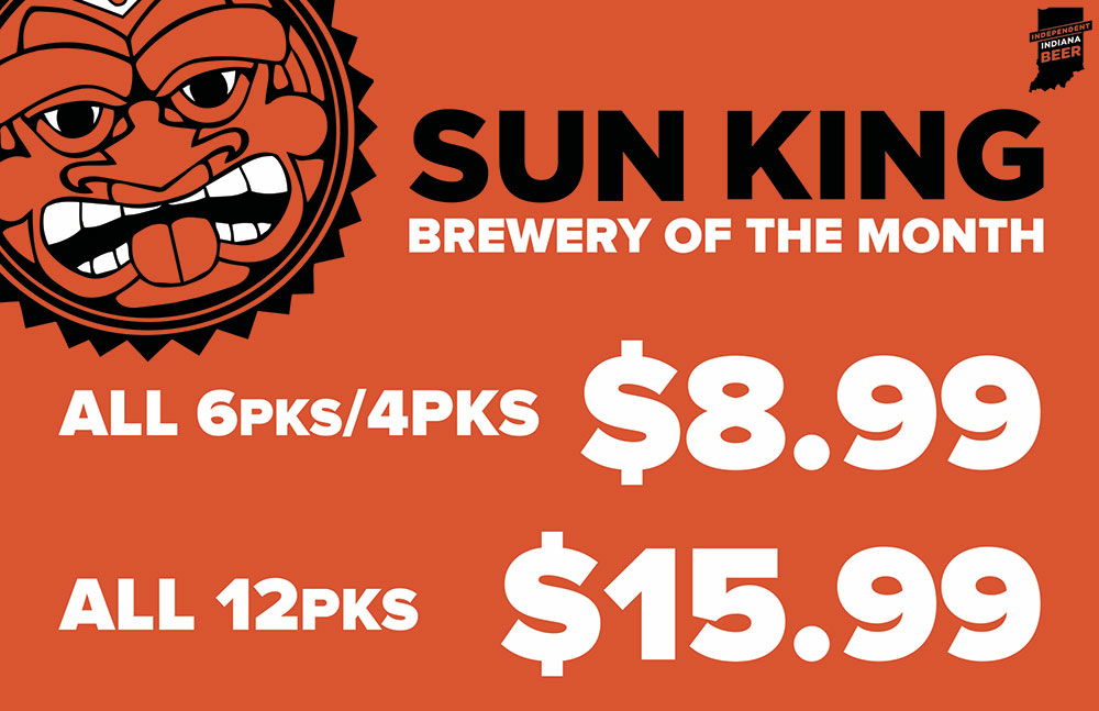 Sun King Brewing Company - February's Featured Brewery at S&V Liquors