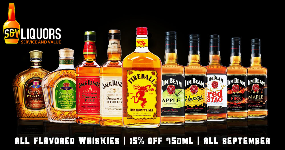 All Flavored Whiskies 750ml - September's Featured Spirits at S&V Liquors
